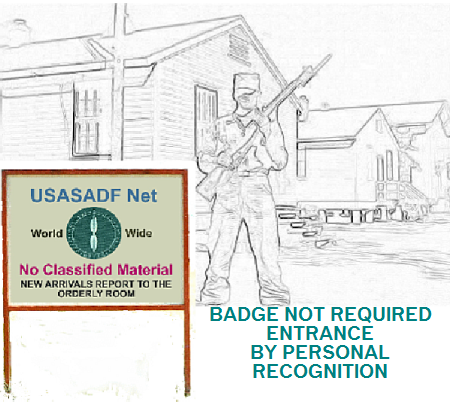 Guarded entry post and sign to USASADF Net